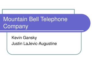 Mountain Bell Telephone Company