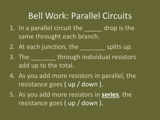 Bell Work: Parallel Circuits