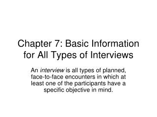 Chapter 7: Basic Information for All Types of Interviews