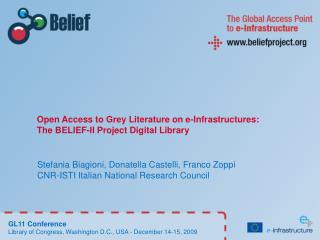 Open Access to Grey Literature on e-Infrastructures: The BELIEF-II Project Digital Library