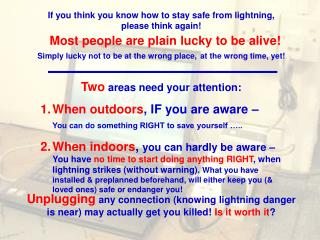 If you think you know how to stay safe from lightning, please think again!