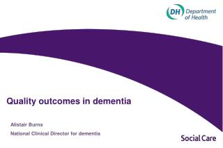 Quality outcomes in dementia