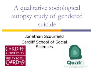 A qualitative sociological autopsy study of gendered suicide