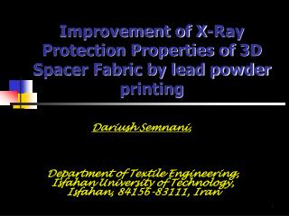 Improvement of X-Ray Protection Properties of 3D Spacer Fabric by lead powder printing