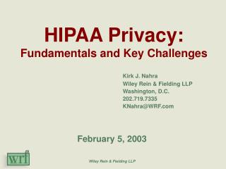 HIPAA Privacy: Fundamentals and Key Challenges
