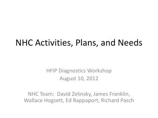NHC Activities, Plans, and Needs