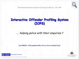 Interactive Offender Profiling System IOPS