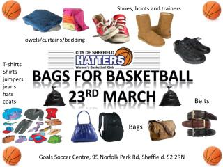 Bags for basketball 23 rd  march