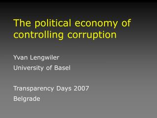 The political economy of controlling corruption