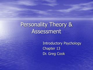 Personality Theory & Assessment