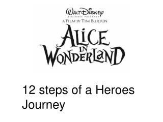 12 steps of a  Heroes Journey