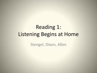 Reading 1:  Listening Begins at Home