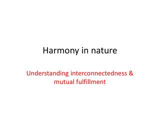 Harmony in nature
