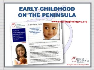 EARLY CHILDHOOD ON THE PENINSULA