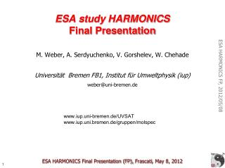 ESA HARMONICS Final Presentation (FP),  Frascati , May 8, 2012
