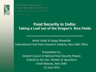 Food Security in India: Taking a Leaf out of the Dragon's Rice Fields