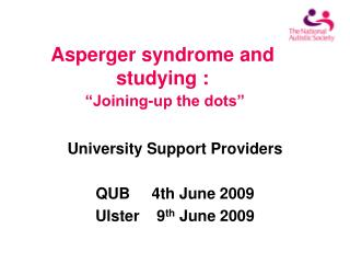 "Asperger syndrome and studying : ""Joining-up the dots"""