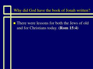 Why did God have the book of Jonah written?