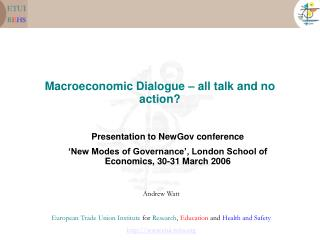 Macroeconomic Dialogue – all talk and no action?