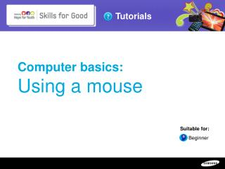 Computer basics:  Using a mouse