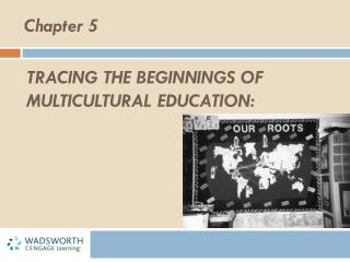 Tracing the beginnings of Multicultural Education: