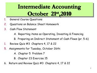 Intermediate Accounting O ctober  21 st ,2010