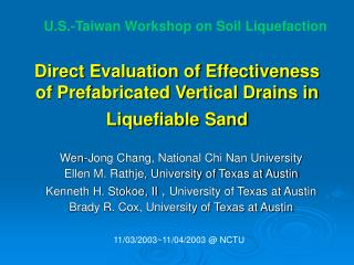 Direct Evaluation of Effectiveness of Prefabricated Vertical Drains in Liquefiable Sand