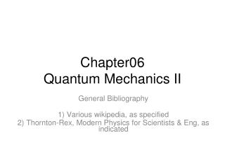 Chapter06 Quantum Mechanics II