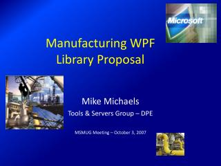Manufacturing WPF Library Proposal