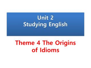 Unit 2 Studying English