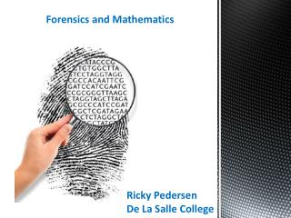 Forensics and Mathematics
