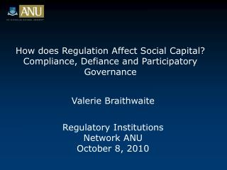 How does Regulation Affect Social Capital? Compliance, Defiance and Participatory Governance