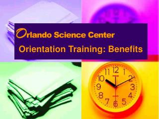 Orientation Training: Benefits