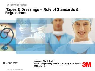 Tapes & Dressings – Role of Standards & Regulations