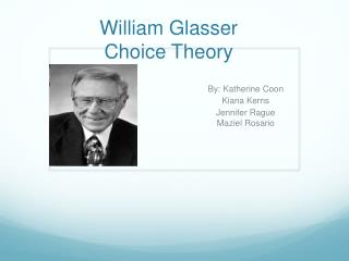 William Glasser Choice Theory