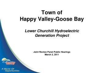 CONTENTS   Welcome   Town of Happy Valley-Goose Bay Support