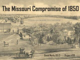 The Missouri Compromise of 1850