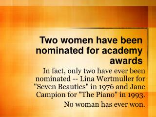 Two women have been nominated for academy awards