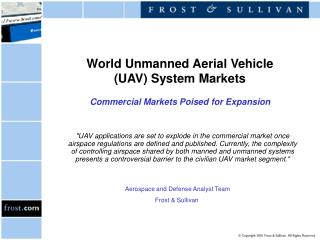 World Unmanned Aerial Vehicle (UAV) System Markets Commercial Markets Poised for Expansion