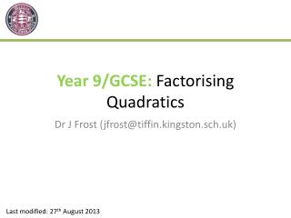 Year 9/GCSE:  Factorising Quadratics