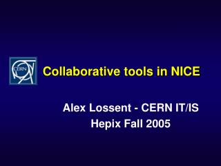 Collaborative tools in NICE