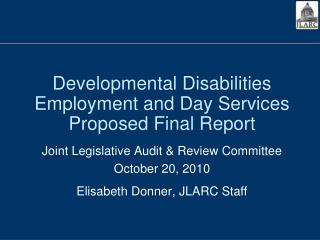 Developmental Disabilities Employment and Day Services Proposed Final Report