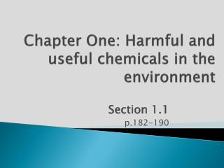 Chapter One: Harmful and useful chemicals in the environment