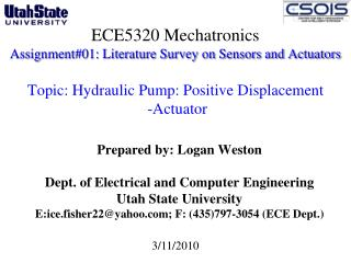 Prepared by: Logan Weston Dept. of Electrical and Computer Engineering  Utah State University