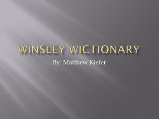 Winsley Wictionary