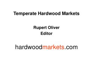 Temperate Hardwood Markets