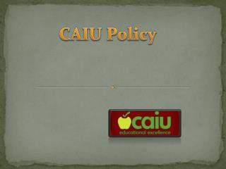 CAIU Policy
