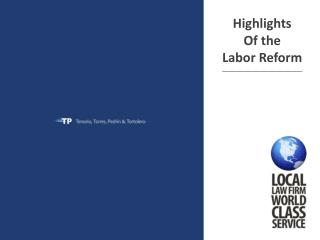 Highlights Of the  Labor Reform ______________________________