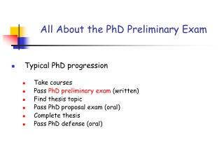 All About the PhD Preliminary Exam
