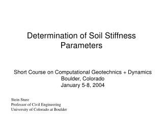 Determination of Soil Stiffness Parameters